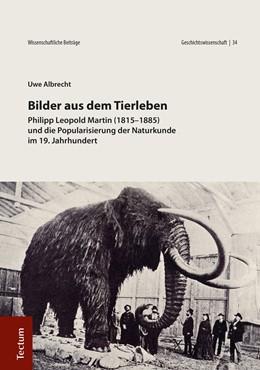 Abbildung von Albrecht | Bilder aus dem Tierleben | 2018 | Phillip Leopold Martin (1815-1...