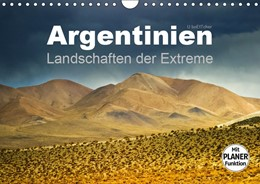 Abbildung von Boettcher   Argentinien - Landschaften der Extreme (Wandkalender 2019 DIN A4 quer)   4. Edition 2018   2018   Argentinien besticht durch far...