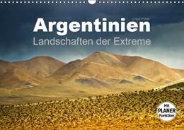 Abbildung von Boettcher   Argentinien - Landschaften der Extreme (Wandkalender 2019 DIN A3 quer)   4. Edition 2018   2018   Argentinien besticht durch far...