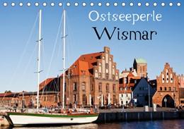 Abbildung von Boettcher | Ostseeperle Wismar (Tischkalender 2019 DIN A5 quer) | 4. Edition 2018 | 2018 | Wismar - Kleinod an der Ostsee...