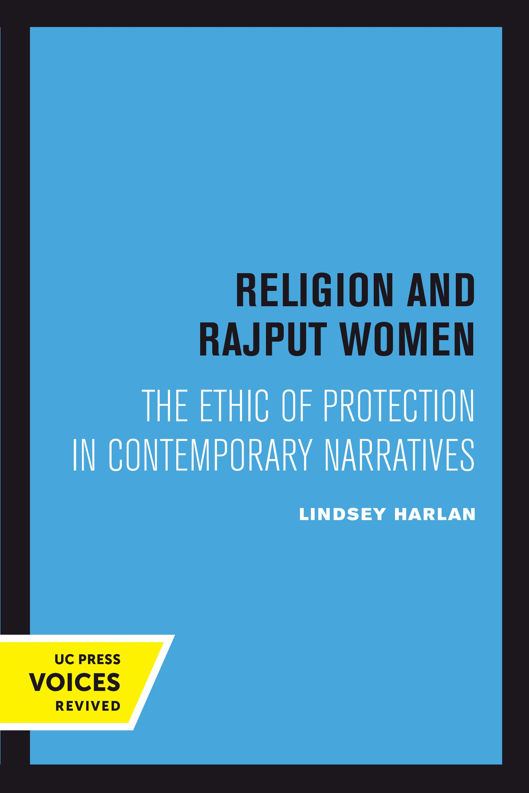 Religion And Rajput Women Harlan First Edition 2018 Buch