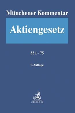 Abbildung von Münchener Kommentar zum Aktiengesetz: AktG, Band 1: §§ 1-75 | 5. Auflage | 2019