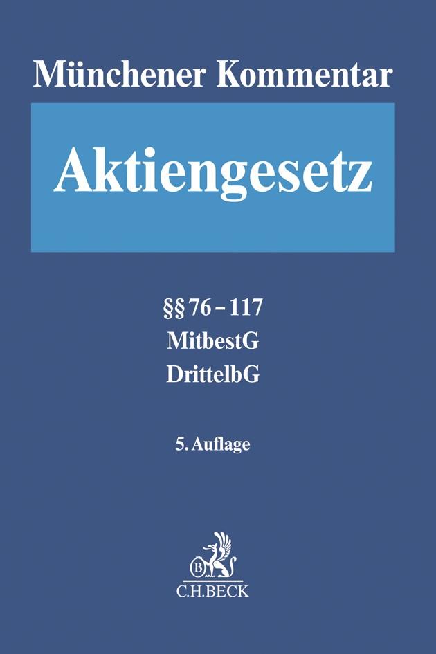 Münchener Kommentar zum Aktiengesetz: AktG, Band 2: §§ 76-117, MitbestG, DrittelbG | 5. Auflage, 2018 | Buch (Cover)