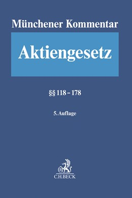 Abbildung von Münchener Kommentar zum Aktiengesetz: AktG, Band 3: §§ 118-178   5. Auflage   2022   beck-shop.de