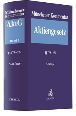 Abbildung von Münchener Kommentar zum Aktiengesetz: AktG, Band 4: §§ 179-277 | 5. Auflage | 2020