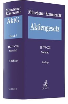 Abbildung von Münchener Kommentar zum Aktiengesetz: AktG, Band 5: §§ 278-328, SpruchG | 5. Auflage | 2020
