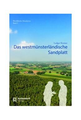 Abbildung von Kremer | Das westmünsterländische Sandplatt | 1. Auflage | 2018 | 2 | beck-shop.de