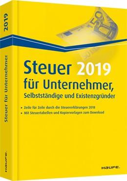 Abbildung von Dittmann / Haderer | Steuer 2019 für Unternehmer, Selbstständige und Existenzgründer | 1. Auflage | 2018 | 03602 | beck-shop.de