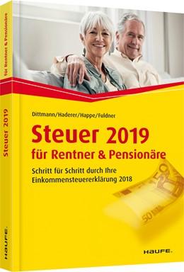 Abbildung von Dittmann / Haderer | Steuer 2019 für Rentner und Pensionäre | 13. Auflage | 2018 | 03610 | beck-shop.de