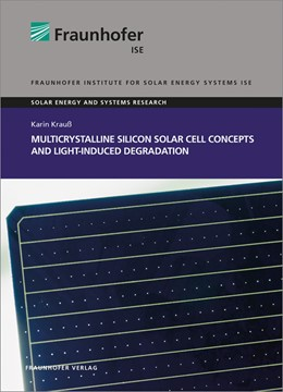 Abbildung von Krauß   Multicrystalline Silicon Solar Cell Concepts and Light-Induced Degradation.   2018