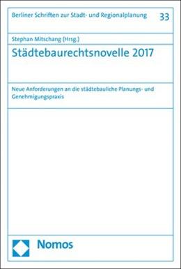 Abbildung von Mitschang | Städtebaurechtsnovelle 2017 | 1. Auflage | 2018 | beck-shop.de