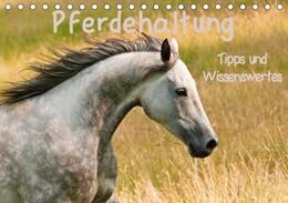 Abbildung von Bölts | Pferdehaltung Tipps und Wissenswertes (Tischkalender 2019 DIN A5 quer) | 3. Edition 2018 | 2018 | Ein Wandschmuck für Pferdefreu...