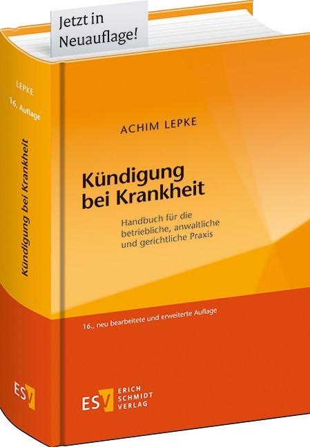 Kündigung bei Krankheit | Lepke | 16., neu bearbeitete und erweiterte Auflage, 2018 | Buch (Cover)