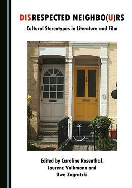 Abbildung von Disrespected Neighbo(u)rs   2018   Cultural Stereotypes in Litera...