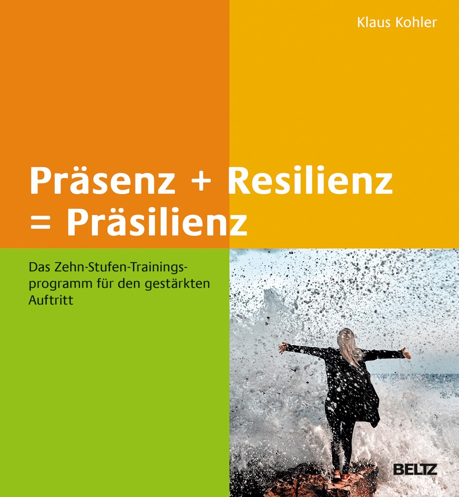 Präsenz + Resilienz = Präsilienz   Kohler, 2019   Buch (Cover)