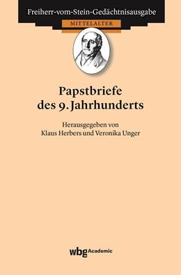 Abbildung von Herbers / Unger / Goetz | Papstbriefe des 9. Jahrhunderts | 2019 | 51