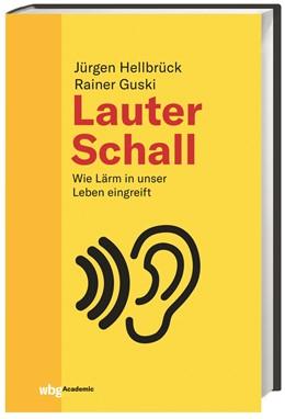 Abbildung von Hellbrück / Guski | Lauter Schall | 1. Auflage | 2018 | beck-shop.de
