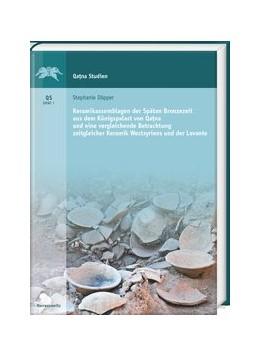Abbildung von Döpper | Keramikassemblagen der Späten Bronzezeit aus dem Königspalast von Qatna und eine vergleichende Betrachtung zeitgleicher Keramik Westsyriens und der Levante | 2019 | 007