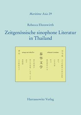 Abbildung von Ehrenwirth   Zeitgenössische sinophone Literatur in Thailand   1. Auflage   2018   29   beck-shop.de