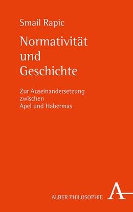 Abbildung von Rapic | Normativität und Geschichte | 1. Auflage | 2019 | beck-shop.de