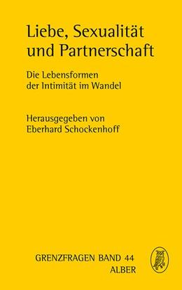 Abbildung von Schockenhoff | Liebe, Sexualität und Partnerschaft | 1. Auflage | 2019 | 44 | beck-shop.de