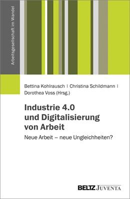 Abbildung von Kohlrausch / Schildmann / Voss | Neue Arbeit – neue Ungleichheiten? | 2019 | Folgen der Digitalisierung