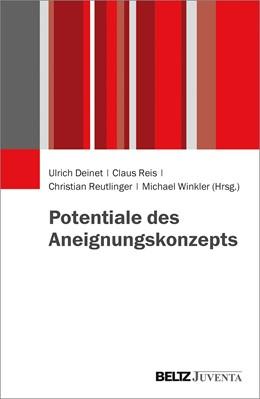Abbildung von Deinet / Reis | Potentiale des Aneignungskonzepts | 1. Auflage | 2018 | beck-shop.de
