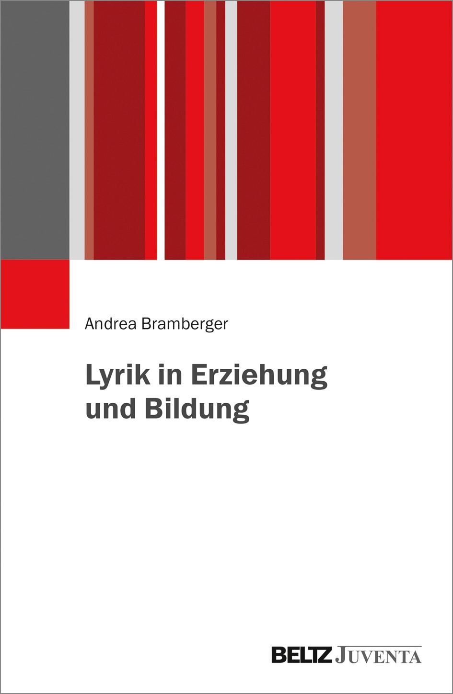 Lyrik in Erziehung und Bildung | Bramberger, 2018 | Buch (Cover)