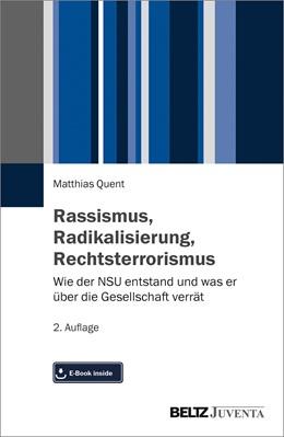 Abbildung von Quent   Rassismus, Radikalisierung, Rechtsterrorismus   2. Auflage   2019   beck-shop.de