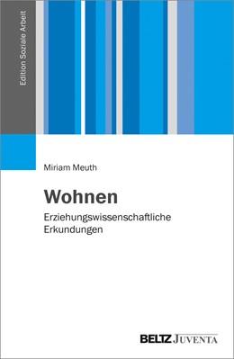Abbildung von Meuth | Wohnen | 1. Auflage | 2018 | beck-shop.de