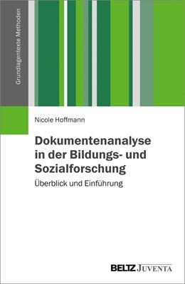 Abbildung von Hoffmann   Dokumentenanalyse in der Bildungs- und Sozialforschung   2018   Überblick und Einführung