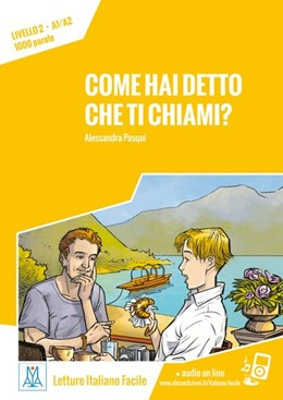 Abbildung von Pasqui | Come hai detto che ti chiami? Livello 2 / Lektüre + Audiodateien als Download | 1. Auflage | 2018 | beck-shop.de