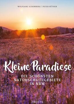 Abbildung von Rüther | Kleine Paradiese | 1. Auflage | 2018 | beck-shop.de