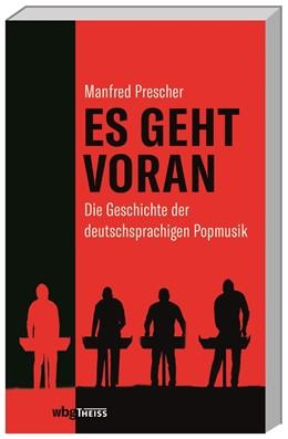 Abbildung von Prescher | Es geht voran | 2018 | Die Geschichte der deutschspra...