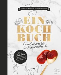 Abbildung von Stamm / Stummer | Einkochbuch | 1. Auflage | 2018 | beck-shop.de