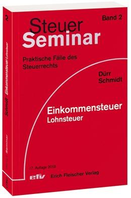 Abbildung von Dürr / Schmidt   Einkommensteuer - Lohnsteuer   17. Auflage   2018   Band 2   beck-shop.de