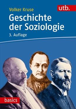 Abbildung von Kruse | Geschichte der Soziologie | 3. Auflage | 2018 | 3063 | beck-shop.de