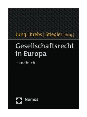 Gesellschaftsrecht in Europa | Jung / Krebs / Stiegler (Hrsg.), 2019 | Buch (Cover)