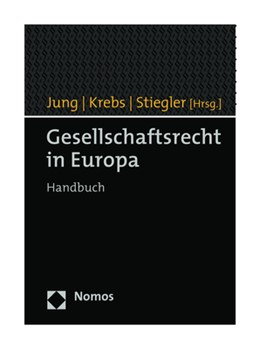 Abbildung von Jung / Krebs / Stiegler (Hrsg.)   Gesellschaftsrecht in Europa   2019