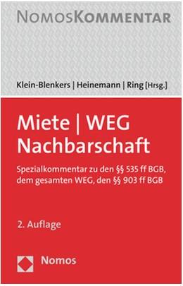 Abbildung von Klein-Blenkers / Heinemann / Ring (Hrsg.) | Miete - WEG - Nachbarschaft | 2. Auflage | 2019 | Spezialkommentar zu den §§ 535...