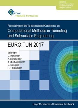 Abbildung von Hofstetter / Bergmeister / Meschke / Schweiger | EURO:TUN 2017 | 2017 | Proceedings of the IV Internat...