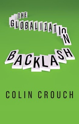 Abbildung von Crouch | The Globalization Backlash | 1. Auflage | 2018 | beck-shop.de