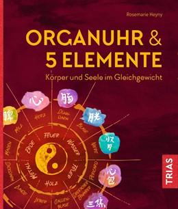 Abbildung von Heyny | Organuhr & 5 Elemente | 1. Auflage | 2018 | beck-shop.de