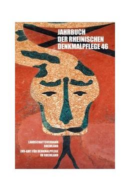 Abbildung von Pufke | Jahrbuch der Rheinischen Denkmalpflege 46 | 1. Auflage | 2018 | beck-shop.de