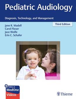Abbildung von Madell / Flexer | Pediatric Audiology | 3. Auflage | 2019 | beck-shop.de