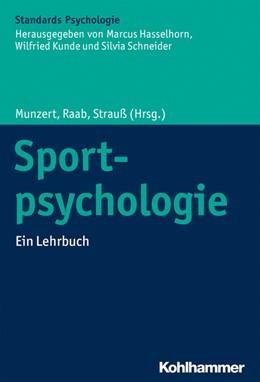 Abbildung von Munzert / Raab / Strauß (Hrsg.) | Sportpsychologie | 2020 | Ein Lehrbuch