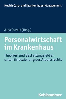 Abbildung von Oswald (Hrsg.)   Personalwirtschaft im Krankenhaus   1. Auflage   2018   beck-shop.de