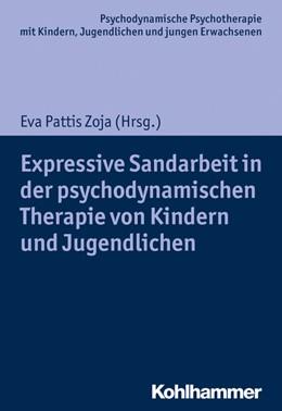 Abbildung von Pattis Zoja (Hrsg.) | Expressive Sandarbeit in der psychodynamischen Therapie von Kindern und Jugendlichen | 1. Auflage | 2019 | beck-shop.de