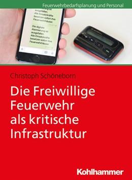 Abbildung von Schöneborn   Die Freiwillige Feuerwehr als kritische Infrastruktur   2021