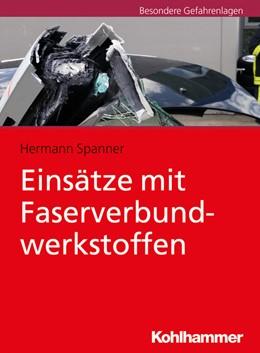 Abbildung von Spanner   Einsätze mit Faserverbundwerkstoffen   1. Auflage   2018   beck-shop.de
